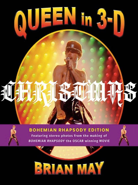 ueen in 3-D - The Bohemian Rhapsody Deluxe Edition - Christmas